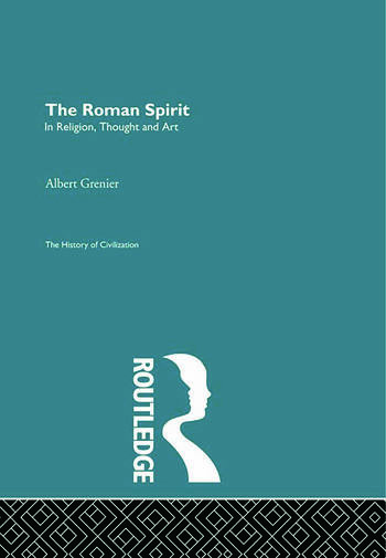 The Roman Spirit - In Religion, Thought and Art book cover