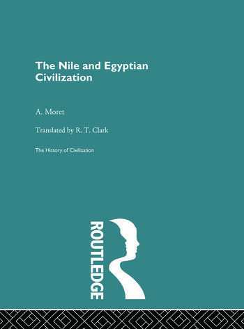 The Nile and Egyptian Civilization book cover