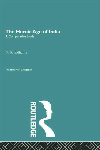 The Heroic Age of India book cover