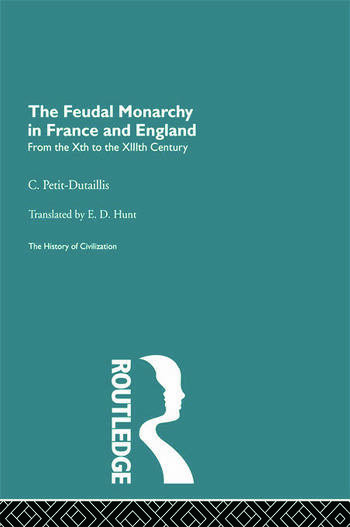 The Feudal Monarchy in France and England book cover