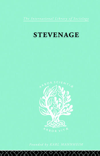 Stevenage A Sociological Study of a New Town book cover