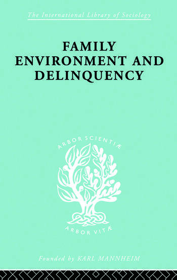 Family Environment and Delinquency book cover