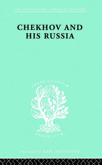 Chekhov & His Russia Ils 267 book cover