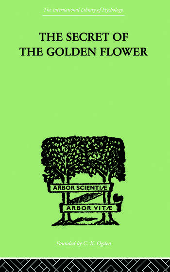 The Secret Of The Golden Flower A Chinese Book of Life book cover