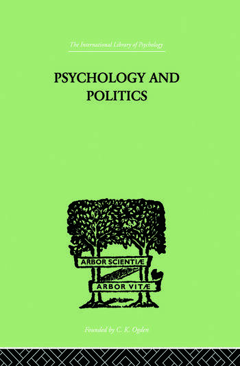 Psychology and Politics And other Essays book cover