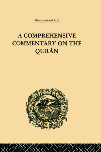 A Comprehensive Commentary on the Quran Comprising Sale's Translation and Preliminary Discourse: Volume III book cover