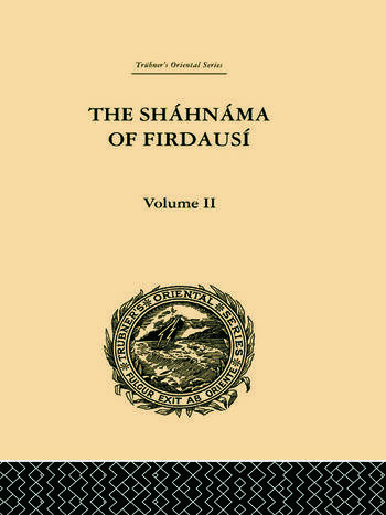 The Shahnama of Firdausi: Volume II book cover