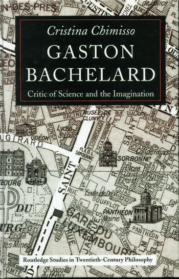 Gaston Bachelard Critic of Science and the Imagination book cover