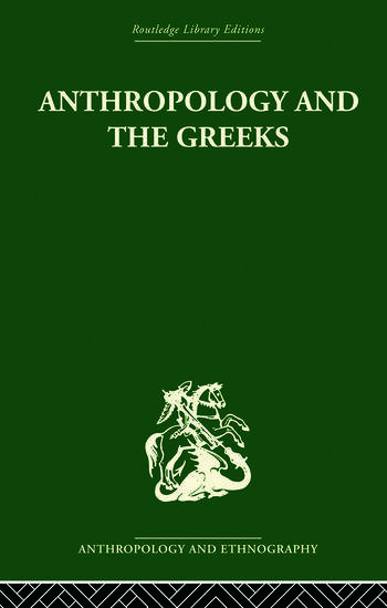 Anthropology and the Greeks book cover
