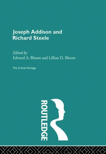 Joseph Addison and Richard Steele The Critical Heritage book cover