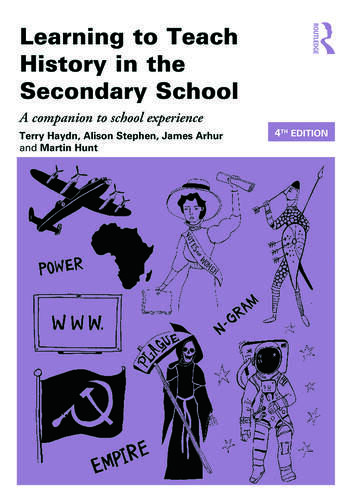 Learning to Teach History in the Secondary School A companion to school experience book cover