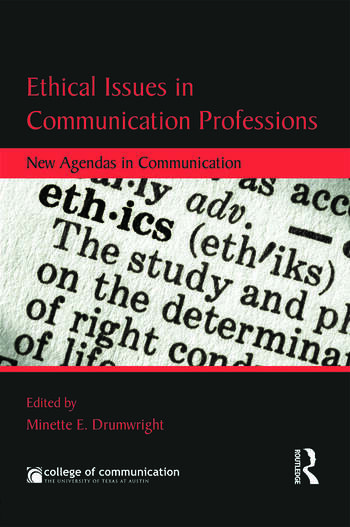 Ethical Issues in Communication Professions New Agendas in Communication book cover