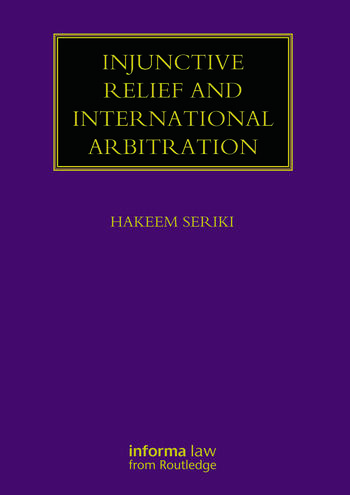 Injunctive Relief and International Arbitration book cover