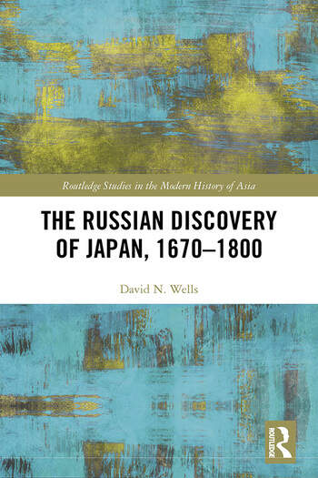 The Russian Discovery of Japan, 1670-1800 book cover