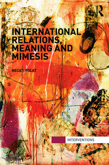 International Relations, Meaning and Mimesis book cover