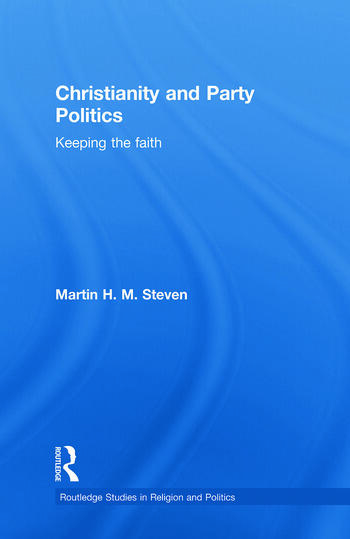 Christianity and Party Politics Keeping the faith book cover