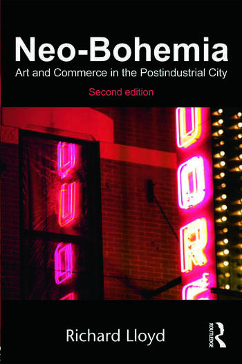 Neo-Bohemia Art and Commerce in the Postindustrial City book cover