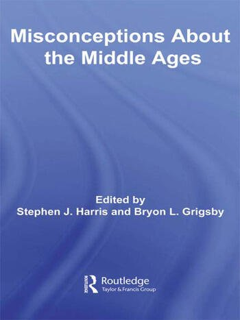 Misconceptions About the Middle Ages book cover