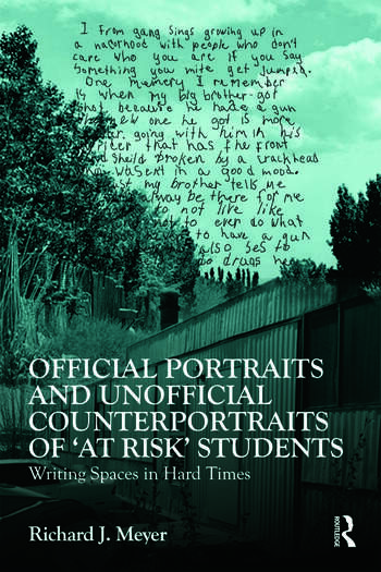 Official Portraits and Unofficial Counterportraits of At Risk Students Writing Spaces in Hard Times book cover