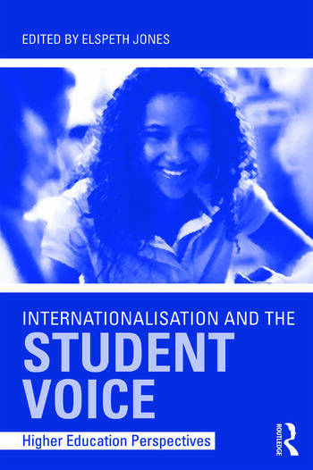 Internationalisation and the Student Voice Higher Education Perspectives book cover