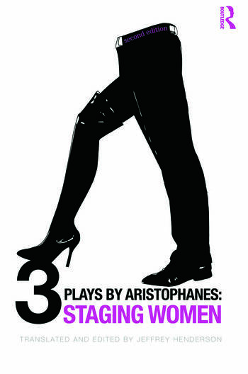 Three Plays by Aristophanes Staging Women book cover