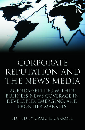 Corporate Reputation and the News Media: Agenda-setting ...