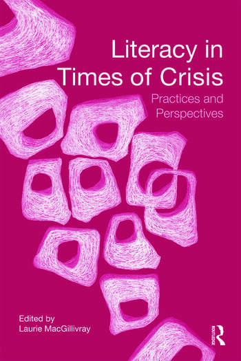 Literacy in Times of Crisis Practices and Perspectives book cover