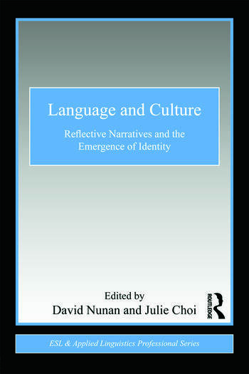 Language and Culture Reflective Narratives and the Emergence of Identity book cover