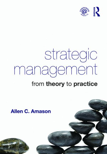 Strategic Management From Theory to Practice book cover