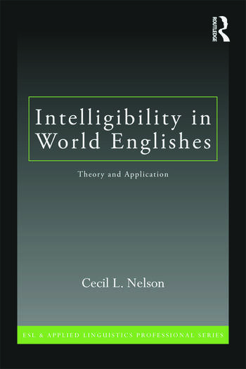 Intelligibility in World Englishes Theory and Application book cover