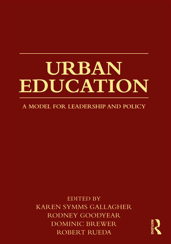 Urban Education A Model for Leadership and Policy book cover