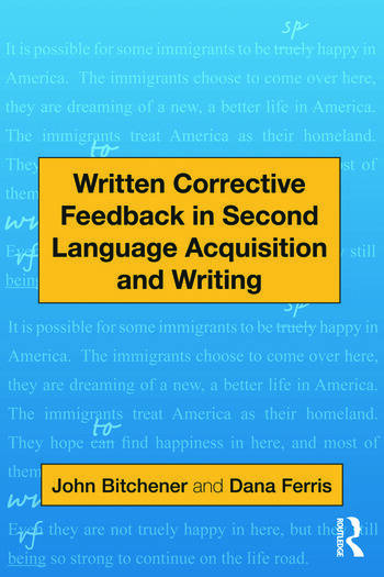 Written Corrective Feedback in Second Language Acquisition and Writing book cover