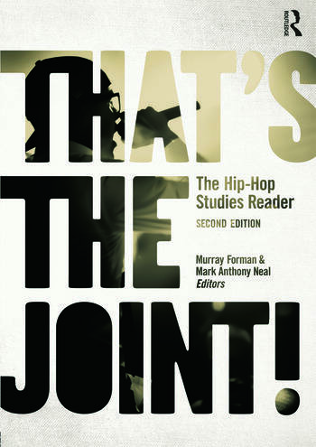 That's the Joint! The Hip-Hop Studies Reader book cover