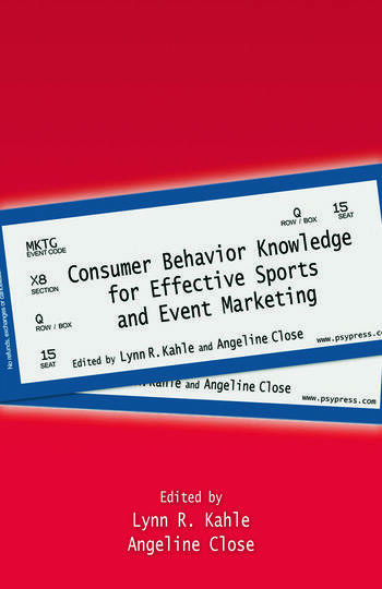 Consumer Behavior Knowledge for Effective Sports and Event Marketing book cover
