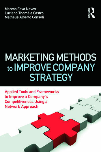 Marketing Methods to Improve Company Strategy Applied Tools and Frameworks to Improve a Company's Competitiveness Using a Network Approach book cover