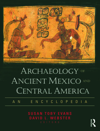 Archaeology of Ancient Mexico and Central America An Encyclopedia book cover