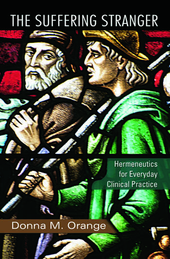 The Suffering Stranger Hermeneutics for Everyday Clinical Practice book cover