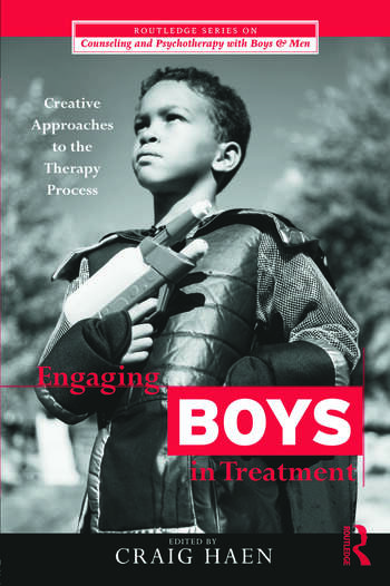 Engaging Boys in Treatment Creative Approaches to the Therapy Process book cover