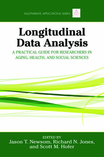 Longitudinal Data Analysis A Practical Guide for Researchers in Aging, Health, and Social Sciences book cover