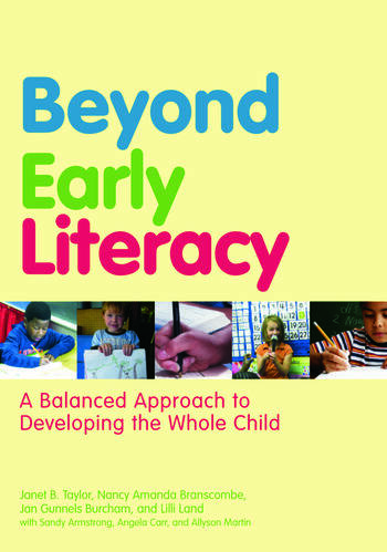 Beyond Early Literacy A Balanced Approach to Developing the Whole Child book cover