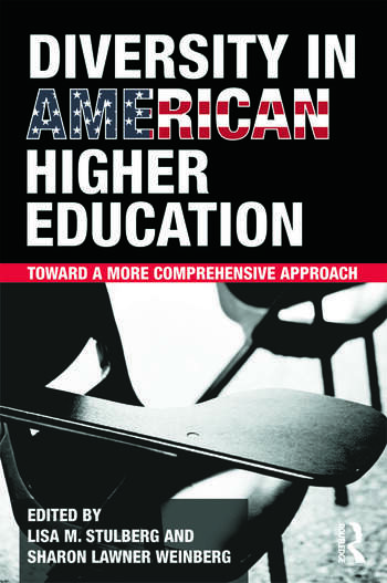 Diversity in American Higher Education Toward a More Comprehensive Approach book cover