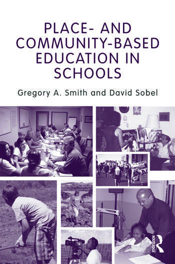 Place- and Community-Based Education in Schools book cover