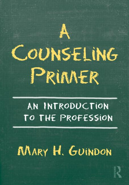A Counseling Primer An Introduction to the Profession book cover