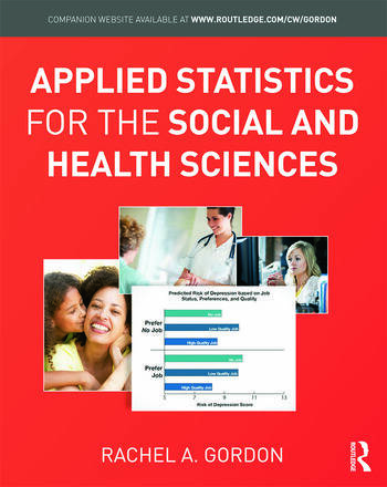 Applied Statistics for the Social and Health Sciences book cover