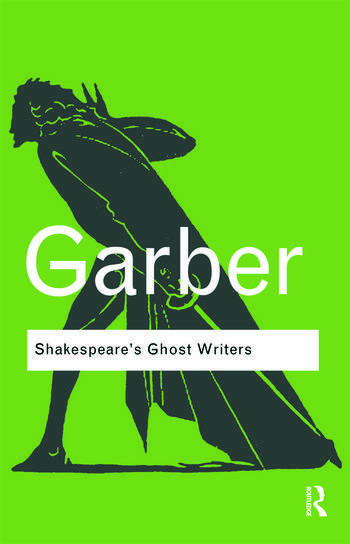 Shakespeare's Ghost Writers Literature as Uncanny Causality book cover