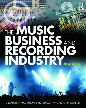 The Music Business and Recording Industry book cover