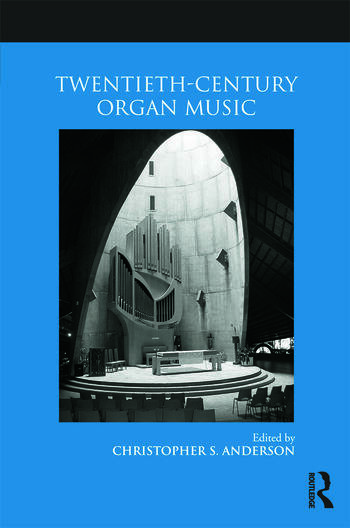 Twentieth-Century Organ Music book cover