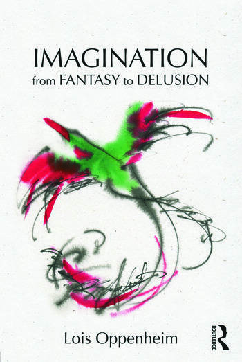 Imagination from Fantasy to Delusion book cover
