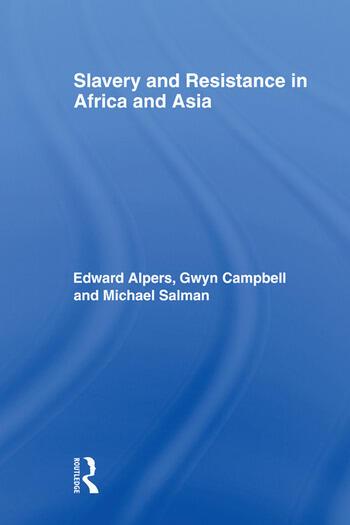 Slavery and Resistance in Africa and Asia Bonds of Resistance book cover