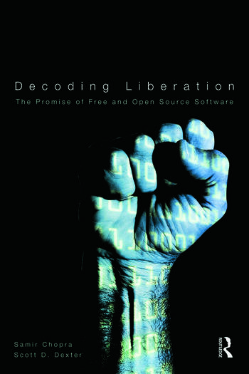 Decoding Liberation The Promise of Free and Open Source Software book cover